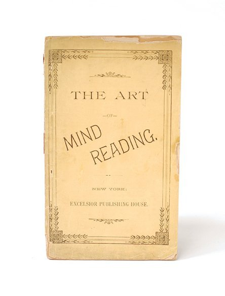 11: The Art of Mind Reading. New York, n.d. (ca. 1880)