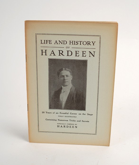 132: Hardeen (Theodore Weiss). Life and History of Hard