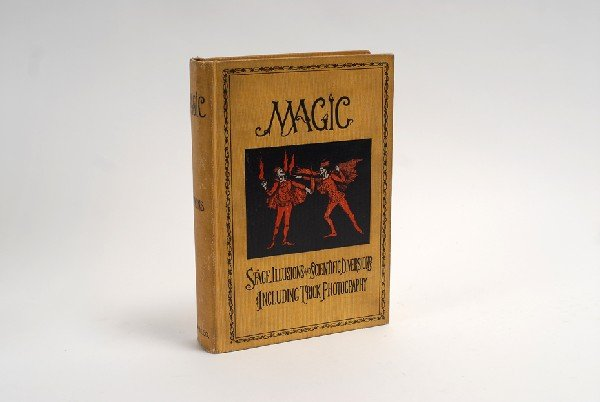 144: Hopkins, Albert (ed.). Magic. Stage Illusions and