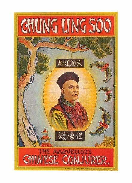 126: Chung Ling Soo. The Marvelous Chinese Conjurer