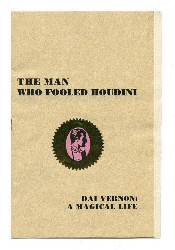 3: Burns, K. The Man Who Fooled Houdini. Dai Vernon