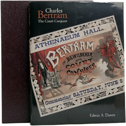 11: Dr. E. A. Dawes: Charles Bertram The Court Conjurer