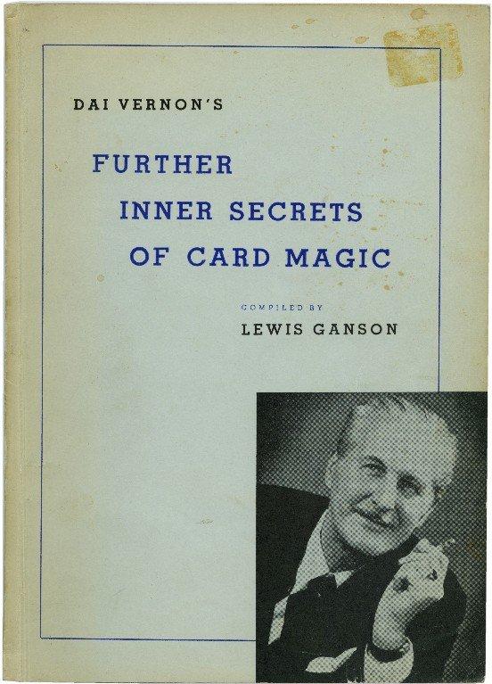 19: Dai Vernon's Further Inner Secrets Insc. & signed