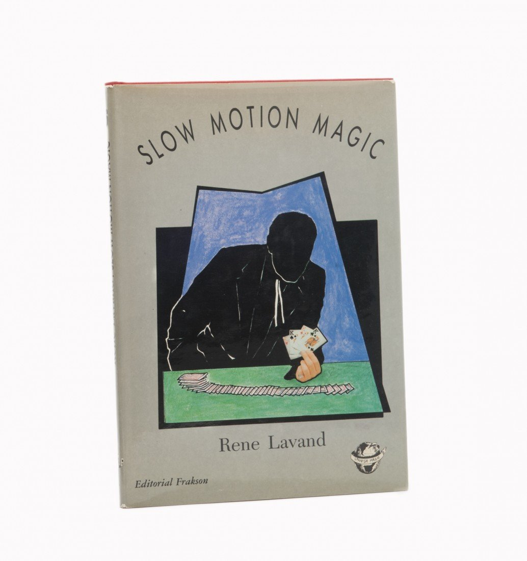 40: Lavand, Rene. Slow Motion Magic Signed & Inscribed
