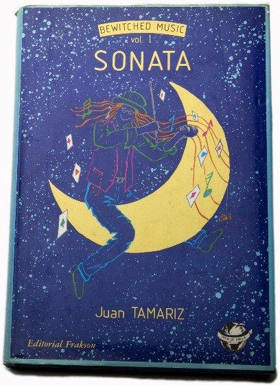63: Tamariz, Juan. Sonata. Madrid 1991. 1st. English Ed