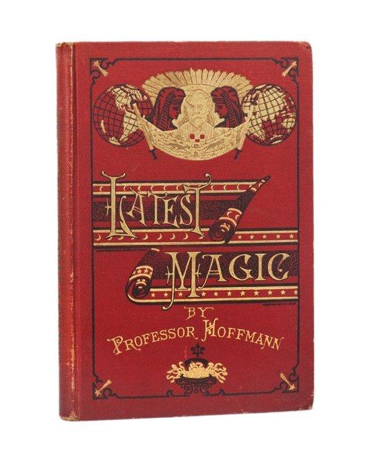89: Hoffmann, Professor. Latest Magic. New York, 1918.