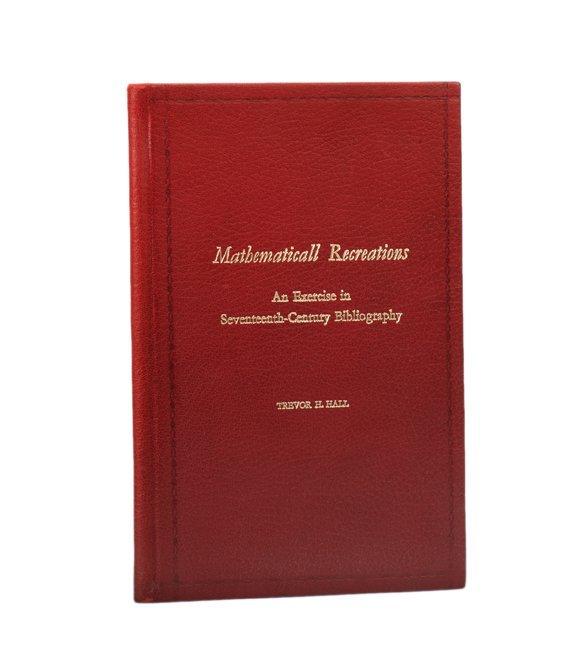 183: Trevor Hall. Mathematicall Recreations. Dlx. Edtn.