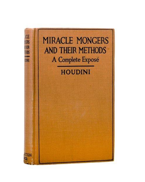 190: Houdini, Harry - Miracle Mongers Signed w/Photo