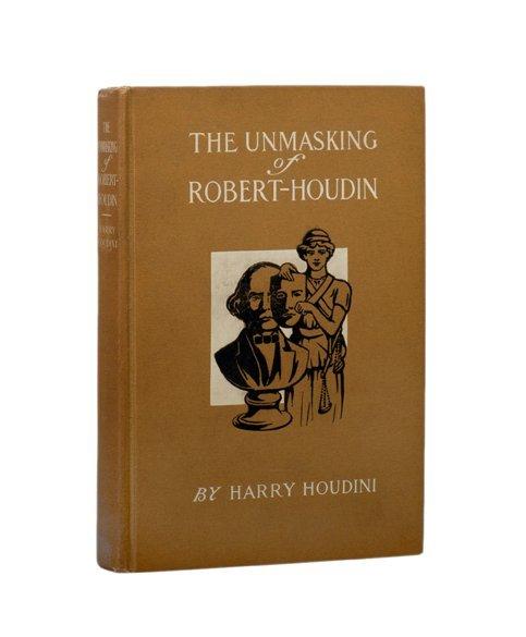 191: Houdini. The Unmasking of Robert-Houdin SIGNED