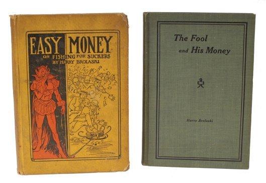 6: Brolaski, Harry. Easy Money..Reformed Gambler. 1911
