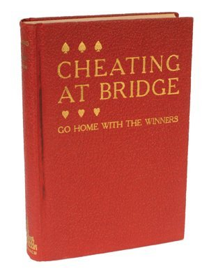 7:  Judson J. Cameron.  Cheating at Bridge. Phila. 1933