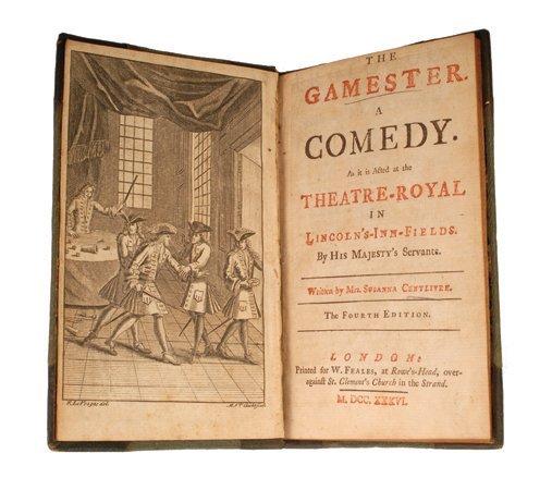 10: Centlivre, Mrs. Susanna. The Gamester. London 1736.