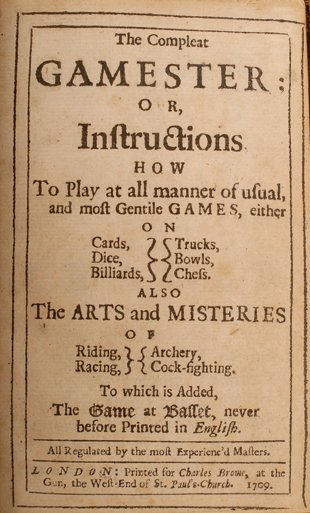 13: Charles Cotton. The Compleat Gamester. London. 1709