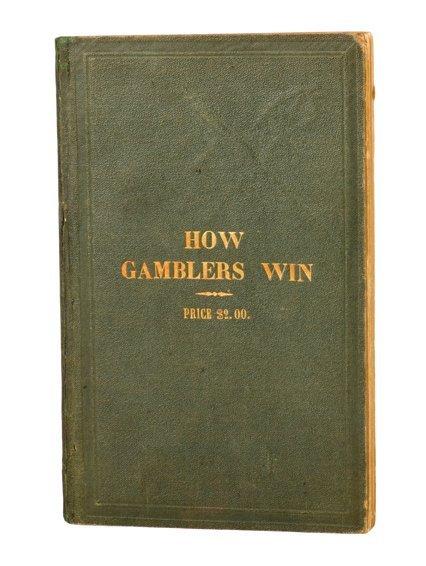 21:Gerritt M. Evans. How Gamblers Win. NY, 1865.