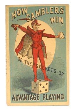 22: Gerritt M. Evans. How Gamblers Win. New York: 1868
