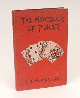 24: William James Florence, The Handbook of Poker. 1896