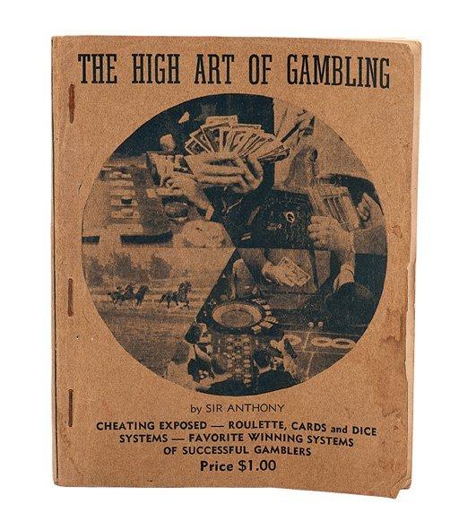 Anthony, Sir. The High Art of Gambling ca. 1937