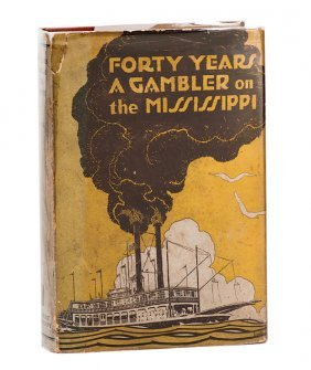 Devol, George. Forty Years a Gambler on the Mississippi