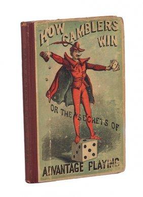 [Evans, Gerrritt]. How Gamblers Win. New York. 1868