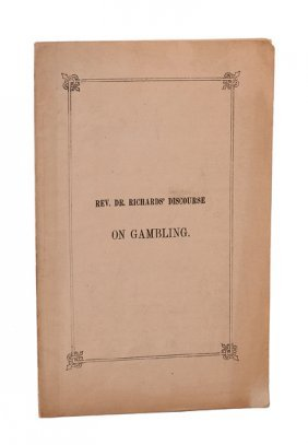 [Green, J.H.] Rev. John Richards. Discourse on Gambling