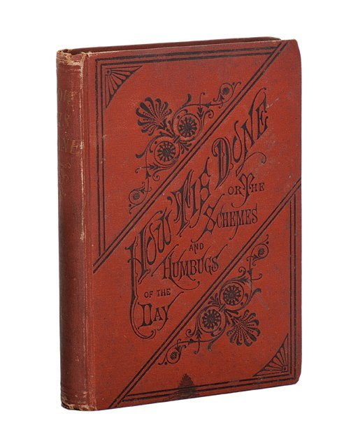 How 'Tis Done. Chicago: Fidelity Publishing Co, 1879