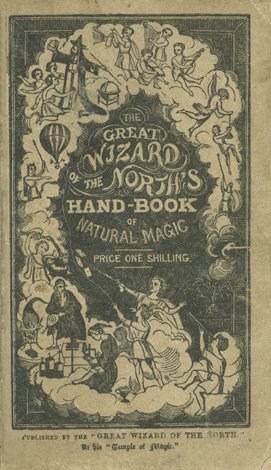 Great Wizard of the North's Handbook of Natural Magic.