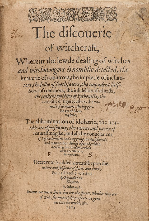 Scot, Reginald. The Discoverie of Witchcraft. 1st. 1584
