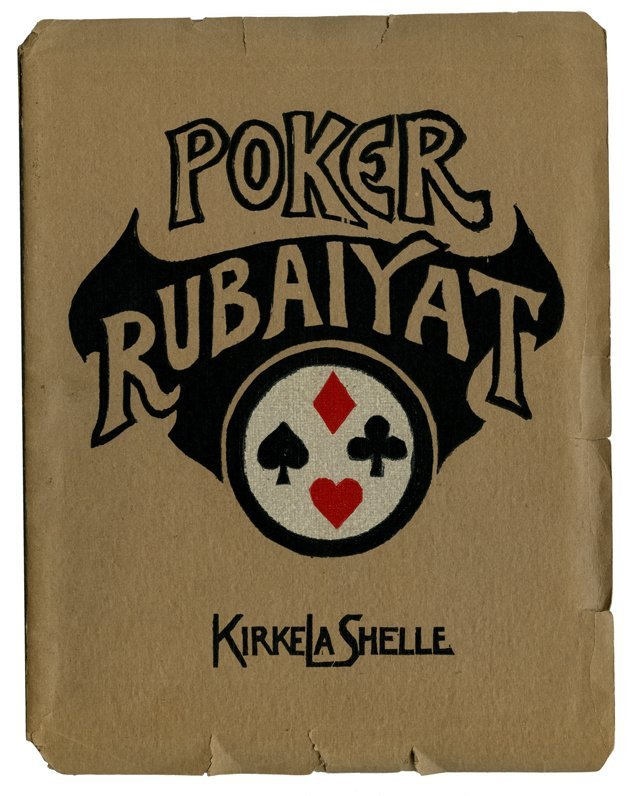 La Shelle, Kirke. Poker Rubaiyat. Phoenix: Bandar Log