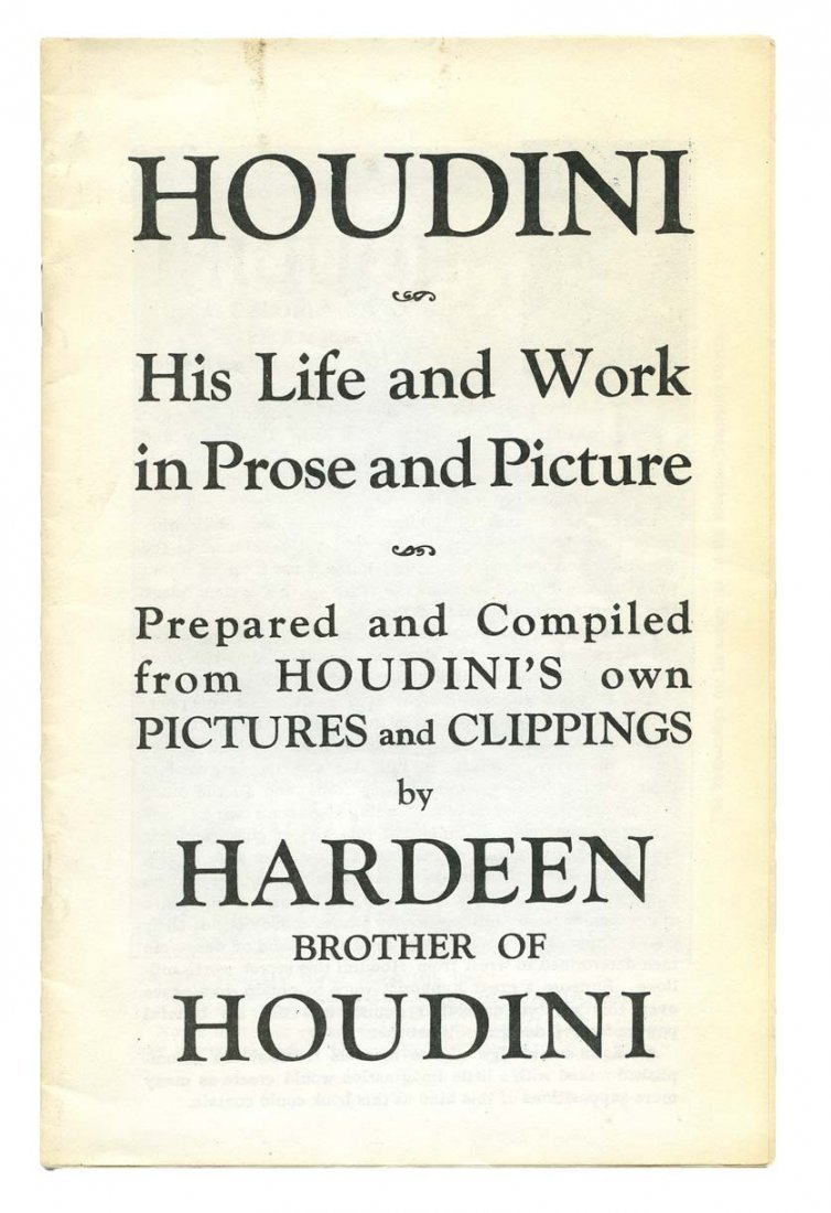 Hardeen (Theodore Weiss). Houdini: His Life and Work in