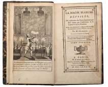 Decremps, Henri. La Magie Blanche Devoilee. Paris: F.J.