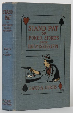 Curtis, David. Stand Pat, Or Poker Stories From The