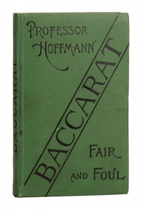 Hoffmann, Professor (angelo Lewis). Baccarat: Fair And