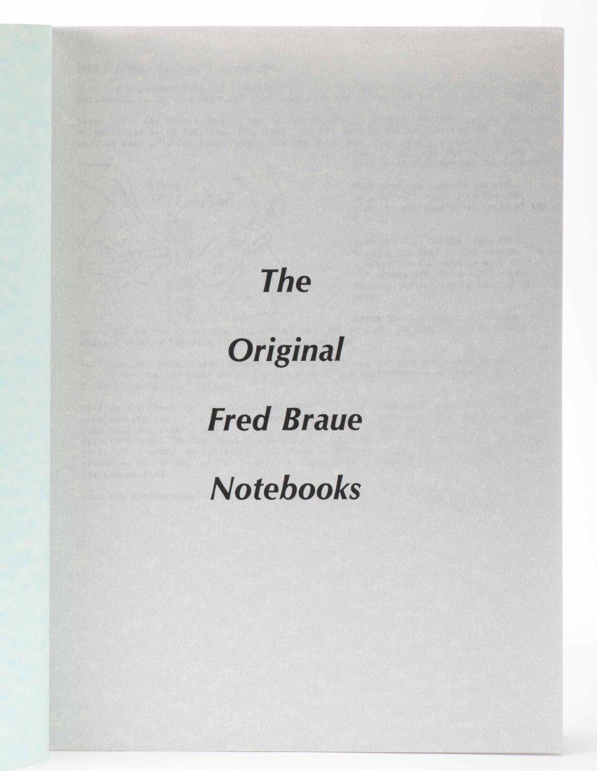 Braue, Frederick. The Original Fred Braue Notebooks.