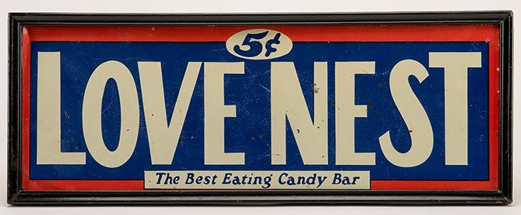 Two Love Nest Five Cent Candy Bar Signs. New York: The - 2