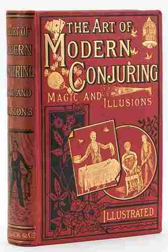 Garenne, Henri. The Art of Modern Conjuring: Magic and