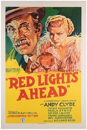 Red Lights Ahead.