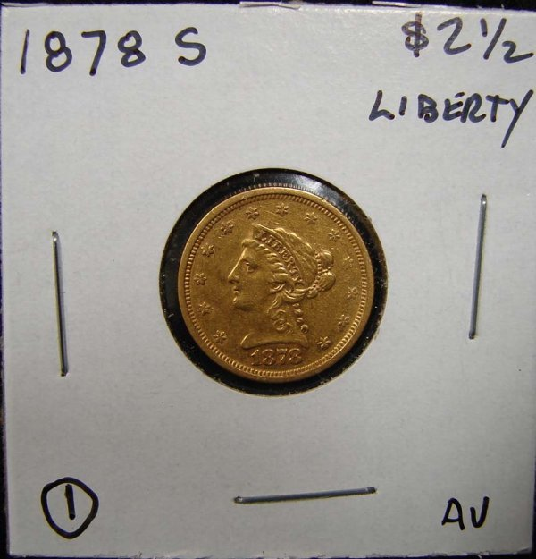 1: 1878-S $2 1/2 LIBERTY GOLD COIN
