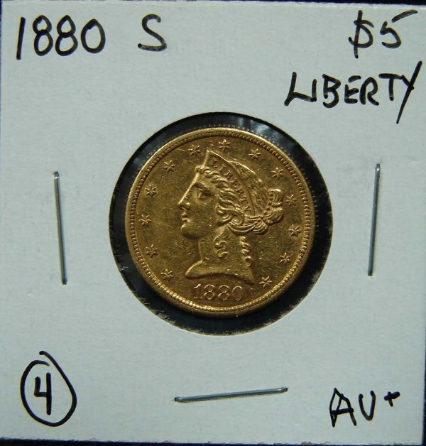 4: 1880-S $5 LIBERTY GOLD COIN