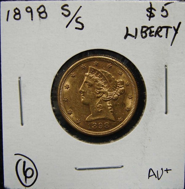 6: 1898-S/S $5 LIBERTY GOLD COIN