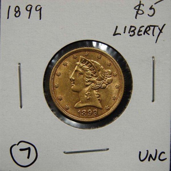 7: 1899 $5 LIBERTY GOLD COIN