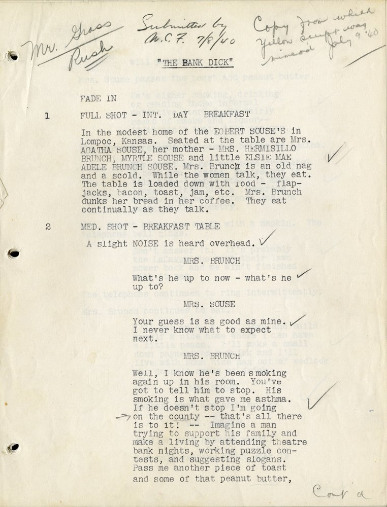 463: W.C. FIELDS SUBMITTED COPY OF THE BANK DICK SCRIPT - 2