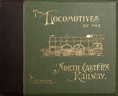 23: NORTH EASTERN RAILWAY MACLEAN [J.S.]The l