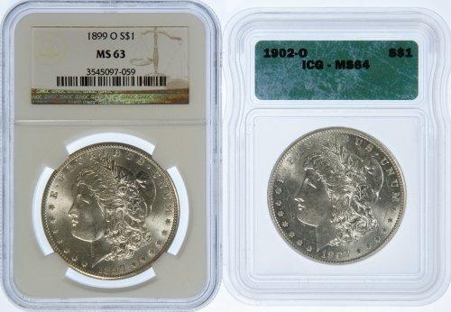 1899-O $ MS-63 NGC and 1902-O $1 MS-64 ICG