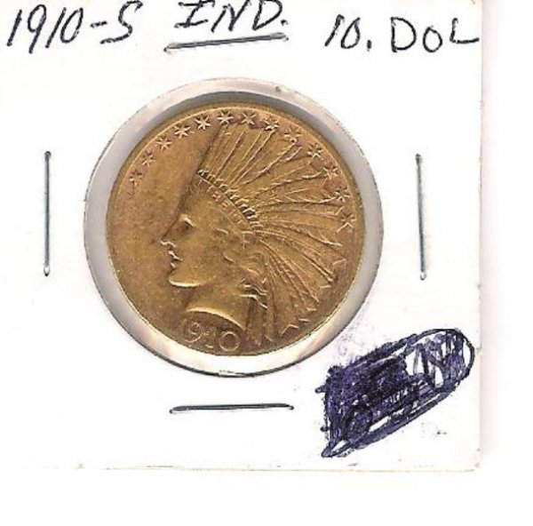 90: US. 1910s $10.00 GOLD COIN