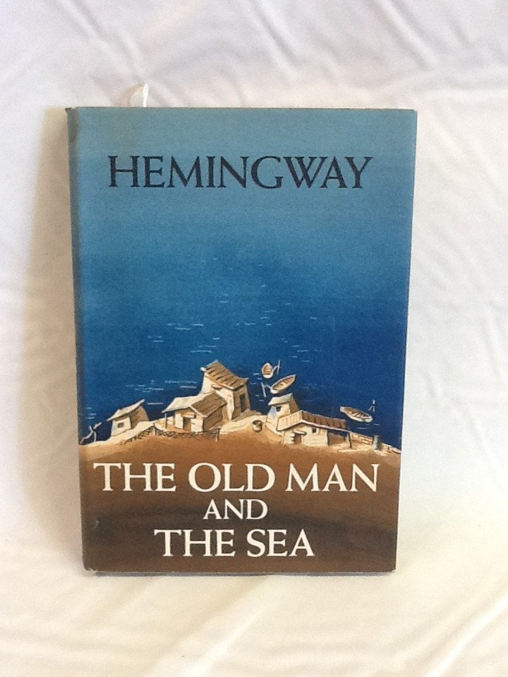 10:  THE OLD MAN AND THE SEA BY: ERNEST HEMINGWAY CHARL