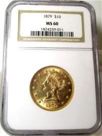 1879 MS 60 $ 10 Gold Liberty NGC