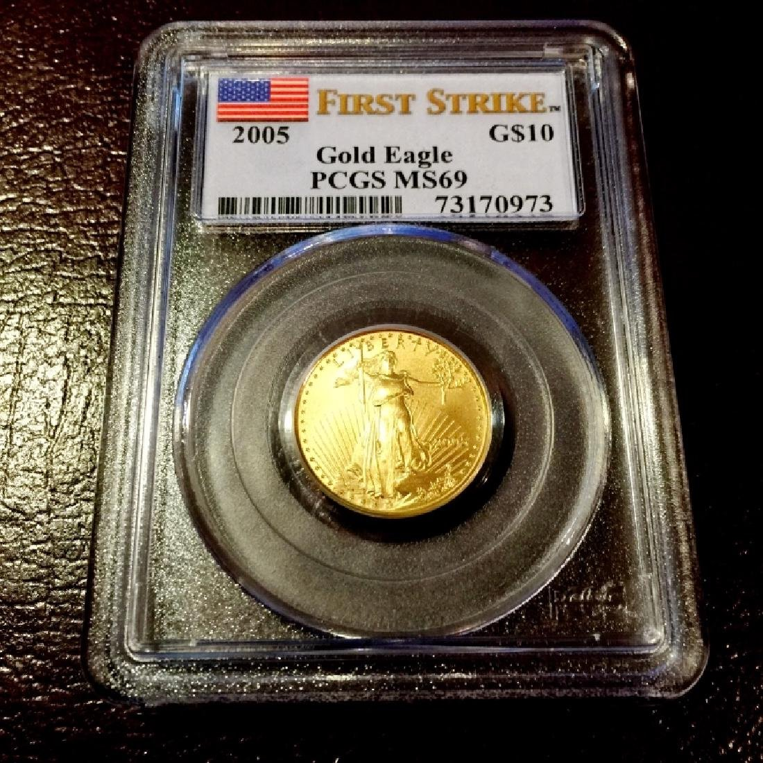 2005 MS 69 First Strikes $ 10 Gold Eagle - PCGS