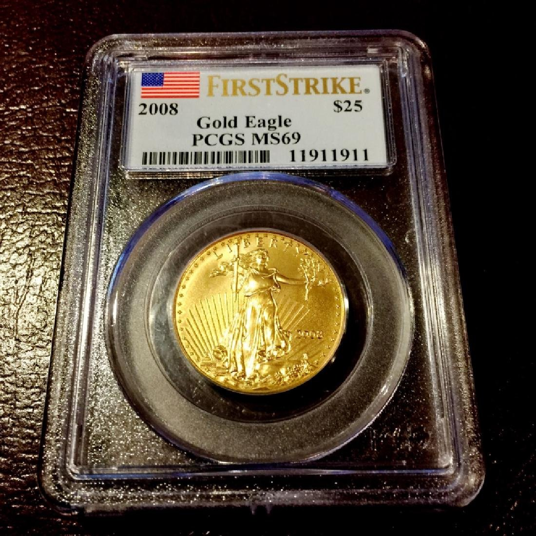 2008 MS 69 PCGS First Strikes $25 Gold Eagle -