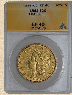 1N: 1861 $20 Liberty EF40 Details ANACS Ex-jewelry