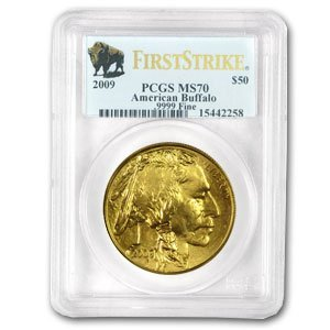 4A: 2009 1 oz Gold Buffalo Coin - **MS-70** PCGS (First